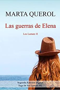 Las guerras de Elena: Los Lamarc II de [Marta Querol]