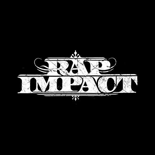 Rap Impact : Best Of (feat. Sultan, Ol Kainry, Kaaris, Alain de l'ombre, Mic Fury, Kamelancien, Sofiane, Seven, Croma, Six coups mc, Green, Salif, Issaka, Scred Connexion, Dany Dan, Smoker, Al Peco, Gued'1, Abdel, Jamal, Still Fresh, R.E.D.K., Kayline, Bo Digital, Exs, Dosseh)