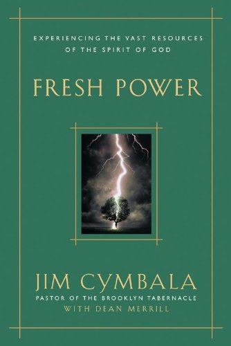 Fresh Power: What Happens When God Leads and You Follow (English Edition)