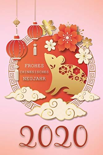 Chinesisches Neujahr geschenk 2020 nett Ratte cover Dekoration: Happy Chinese New Year Notizbuch journal 6x9 100 Seiten