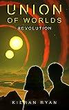 Union of Worlds: Revolution