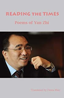 Reading the Times: Poems of Yan Zhi