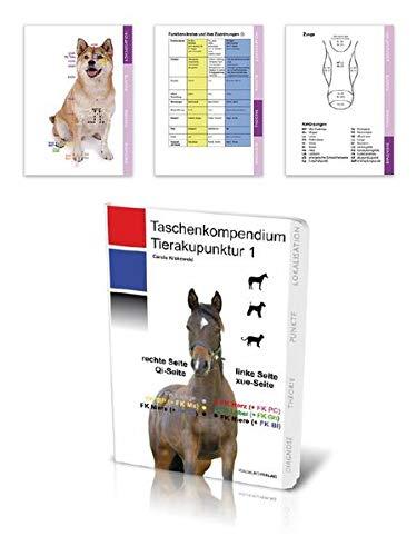 """Taschenkompendium Tierakupunktur 1: Der """"Spicker"""" für die Jackentasche mit allen wichtigen Informationen, die man immer wissen muss und doch manchmal vergessen hat"""