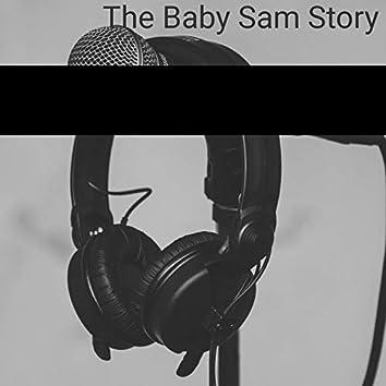 The Baby Sam Story