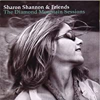 Diamond Mountain Sessions by Sharon Shannon & Friends