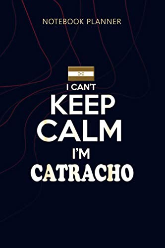 Notebook Planner Mens Honduras Keep Calm Soy Catracho Camiseta: Agenda, Planning, Planner, Money, 6x9 inch, 114 Pages, Home Budget, Personalized