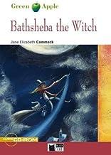 Bathsheba the witch. Con CD Audio (Green apple)