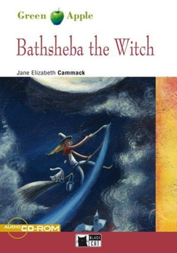 Bathsheba the witch. Con CD Audio (Green apple)