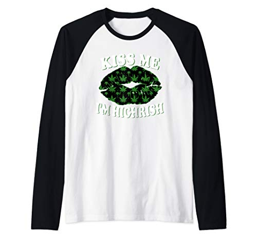 Kiss Me Im Highrish St Patricks Day Weed Marijuana 420 Raglan Baseball Tee