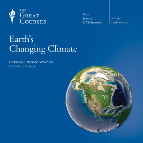 Earth's Changing Climate audiobook cover art