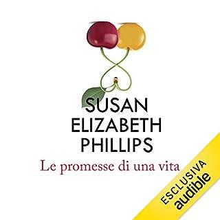 Le promesse di una vita                   Di:                                                                                                                                 Susan Elizabeth Phillips                               Letto da:                                                                                                                                 Elisabetta Gullì                      Durata:  11 ore e 12 min     89 recensioni     Totali 3,9