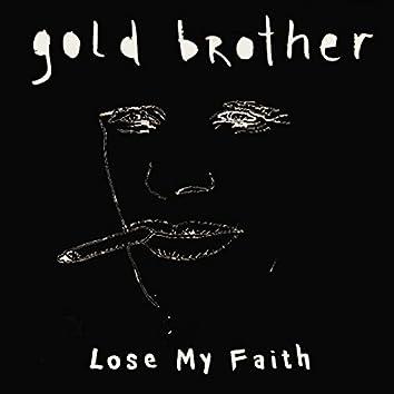 Lose My Faith