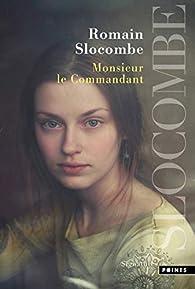 Monsieur le commandant par Romain Slocombe