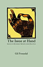 Best the issue at hand gil fronsdal Reviews