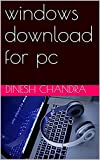 windows download for pc (English Edition)