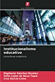 Institucionalismo educativo: Isomorfismos académicos