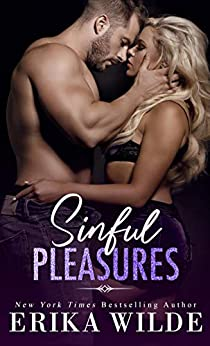 Sinful Pleasures (The Sinful Series Book 2) by [Erika Wilde]