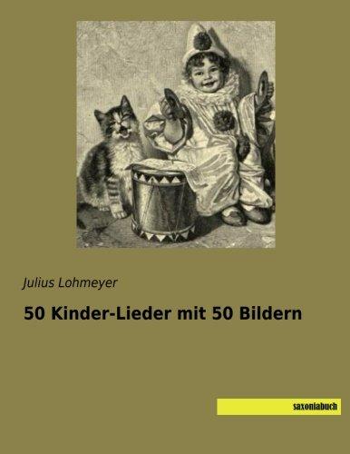 50 Kinder-Lieder mit 50 Bildern