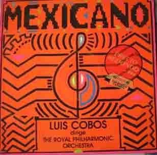 Antiguo Vinilo - Old Vinyl : LUIS COBOS dirige The Royal Philharmonic Orchestra : MEXICANO