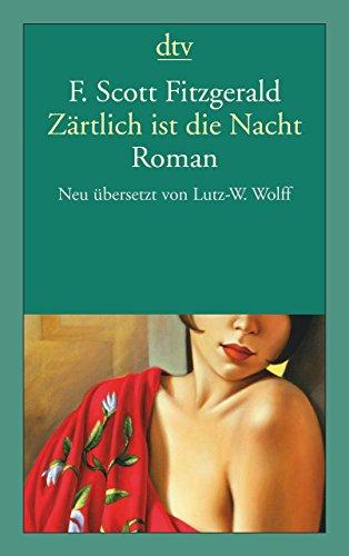 Zärtlich ist die Nacht: Roman