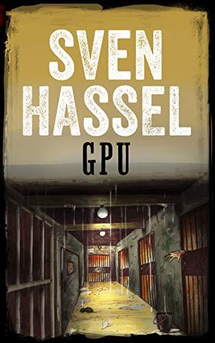 GPU: Suomenkielinen painos (Sven Hasselin sarja toisesta maailmansodasta Book 13) (Finnish Edition)