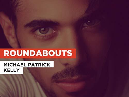 Roundabouts im Stil von Michael Patrick Kelly