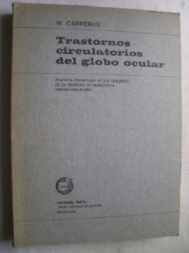 TRASTORNOS CIRCULATORIOS DEL GLOBO OCULAR (Valencia. 1967)