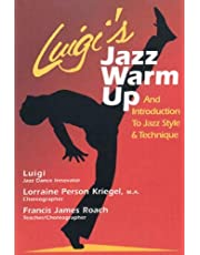 Luigi's Jazz Warm Up: An Introduction to Jazz Style and Technique