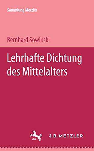 Lehrhafte Dichtung des Mittelalters: Sammlung Metzler, 103