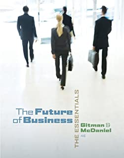 Bundle: The Future of Business: The Essentials (with Building Your Career Booklet), 4th + Mike's Bike Simulation Printed Access Card