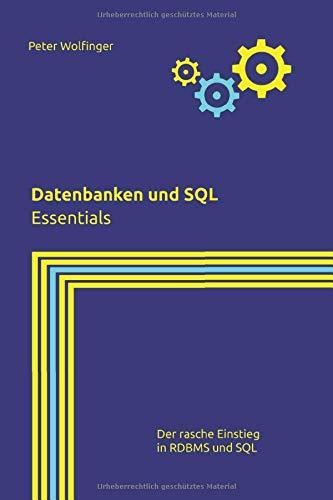 Datenbanken und SQL: Essentials