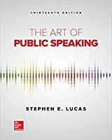 The Art of Public Speaking, 13th Edition Front Cover