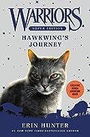 Warriors Super Edition: Hawkwing's Journey (Warriors Super Edition, 9)