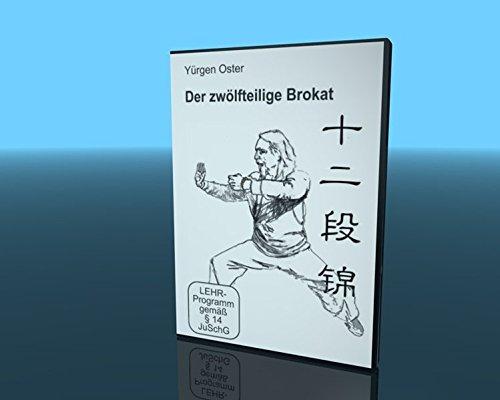 Yürgen Oster - Der zwölfteilige Brokat