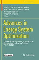 Advances in Energy System Optimization: Proceedings of the 2nd International Symposium on Energy System Optimization (Trends in Mathematics)