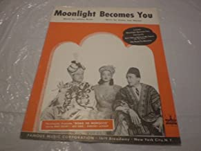 MOONLIGHT BECOMES YOU JOHNNY BURKE 1942 SHEET MUSIC FOLDER 570