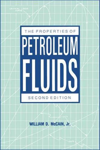 Properties of Petroleum Fluids