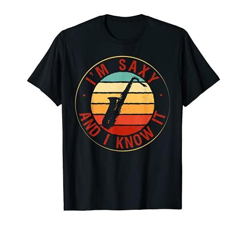 I\'m SaxyAnd I Know It Saxophon Geschenk für Musiker Jazz T-Shirt