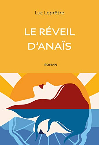 Le réveil d'Anaïs (French Edition)
