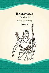 Ramayana (Buch 1-3) (Deutsche Übersetzung, Band 1) Taschenbuch