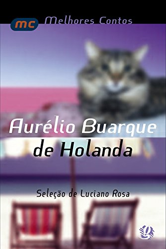 Melhores contos Aurélio Buarque de Holanda: seleção de Luciano Rosa