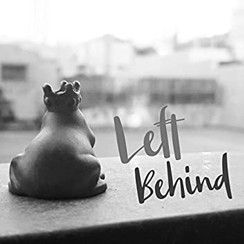 Left Behind (feat. Gio)