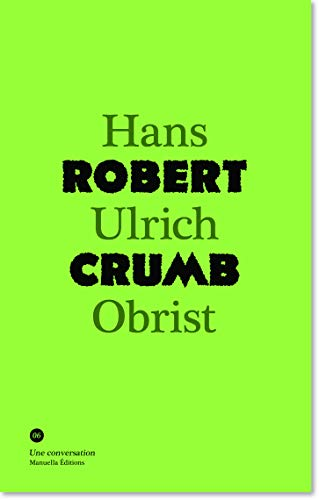 Conversation Avec Robert Crumb