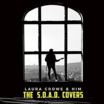 The S.O.A.D. Covers