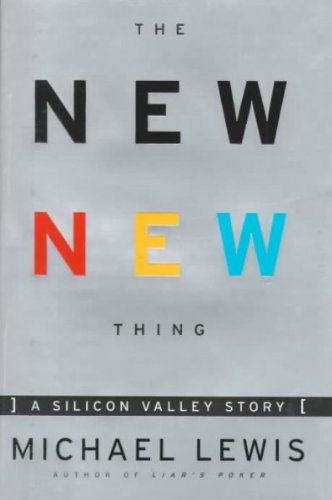 [(The New New Thing: A Silicon Valley Story)] [Author: Michael Lewis] published on (February, 2000)