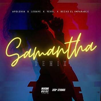 Samantha Remix (feat. Yeyel, Ledaye & Becko El Imparable)