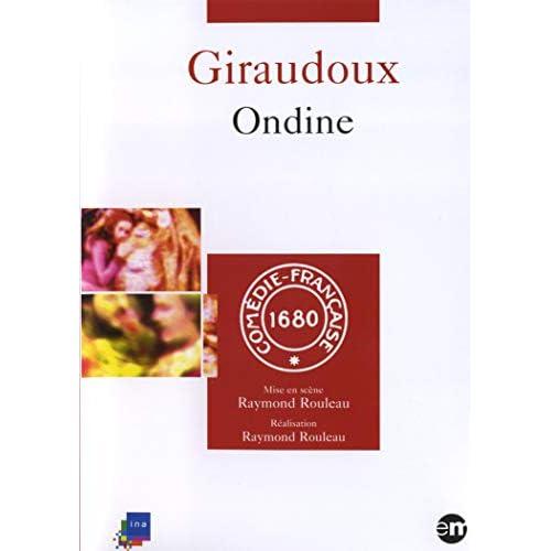 Ondine de Giraudoux (théâtre Comédie Francaise)