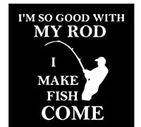 MDGCYDR 車 ステッカー 15Cm * 15CmカーステッカーI'Msi Good With My Rod I Make Fish Come Decal Vinyl Decor Black/Silver
