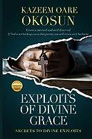 Exploits of Divine Grace