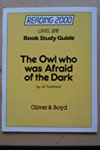 Reading 2000 Book Study Guides: Level 1, Book 2: The Owl Who Was Afraid of the Dark (Reading 2000 Partners)
